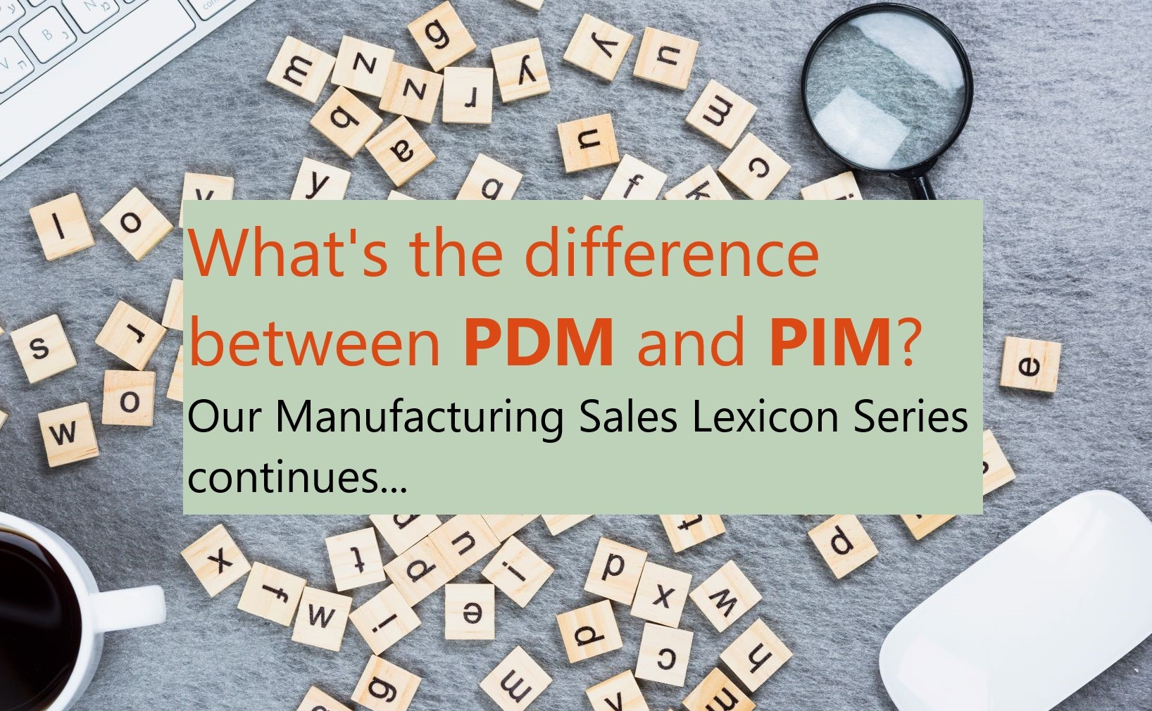 Know your ABCs of Manufacturing Sales Software (ep.4)