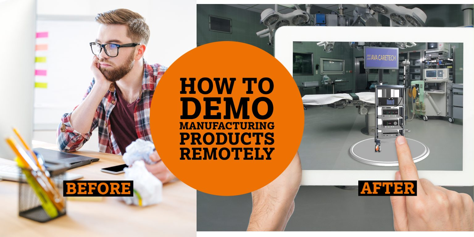 How to Demo Manufacturing products remotely